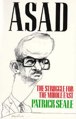 Asad of Syria By Seale, Patrick